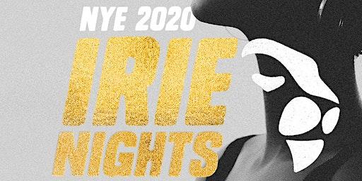 IRIE NIGHTS NYE 2020