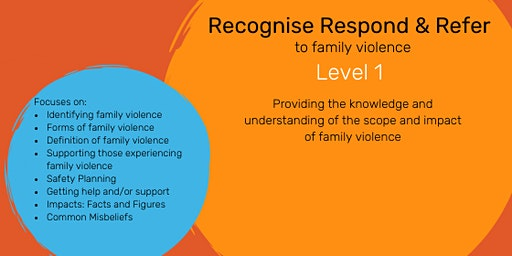 Recognise Respond and Refer to Family Violence Level 1