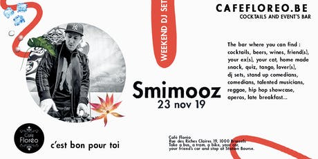 Floréo DJ set w/ Smimooz, Hiphop billets