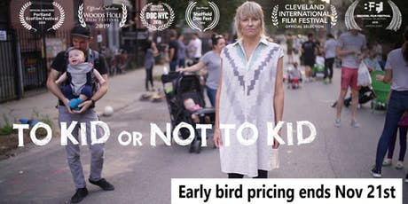 To Kid or Not to Kid: Toronto VIP Film Screening tickets