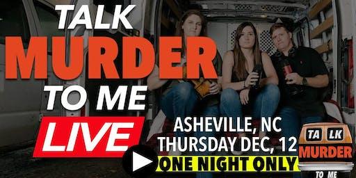 Talk Murder To Me Live: Asheville