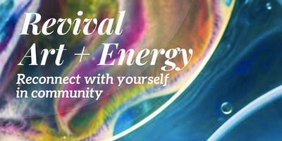01/30, Revival Art + Energy Intensive, 3-week Session