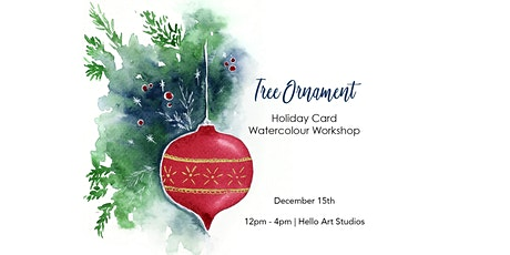 Tree Ornament - Holiday Card Watercolour Workshop tickets