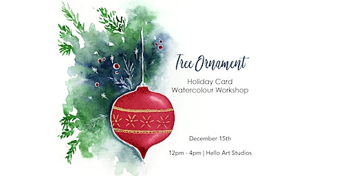 Tree Ornament - Holiday Card Watercolour Workshop