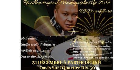 Réveillon tropical de Madagascar 2019 tickets