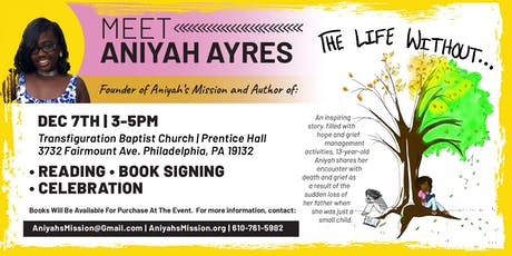 """The Life Without..."" Book Signing and Celebration with Aniyah Ayres tickets"