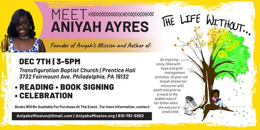 """The Life Without..."" Book Signing and Celebration with Aniyah Ayres"