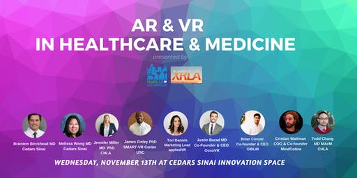 Health 2.0 LA & XRLA Present: VR and AR in Healthcare and Medicine