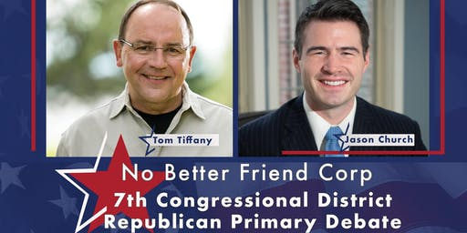 No Better Friend Republican Primary Debate for 7th Congressional District