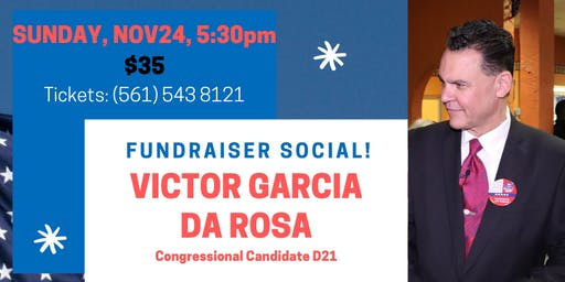Victor Garcia da Rosa for Congress Fundraiser Meet and Greet