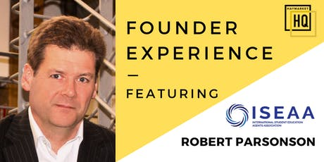 HHQ Founder Experience: Robert Parsonson (ISEAA) tickets