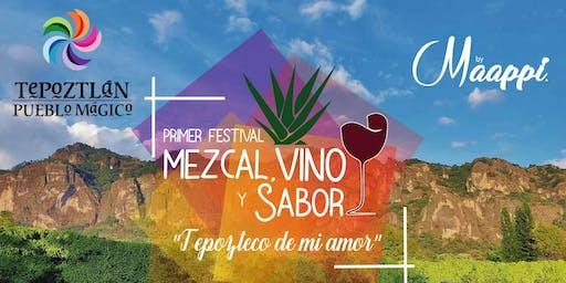 """1er Festival """"Mezcal , Vino y Sabor """"Tepozteco de mi amor"""""""