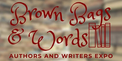 Brown Bags and Words: Authors and Writers Expo