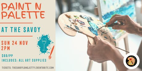 Paint n Palette at The Savoy tickets
