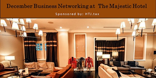 December Business Networking at The Majestic Hotel