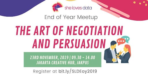 SheLovesData Jakarta Meetup: The Art of Negotiation and Persuasion