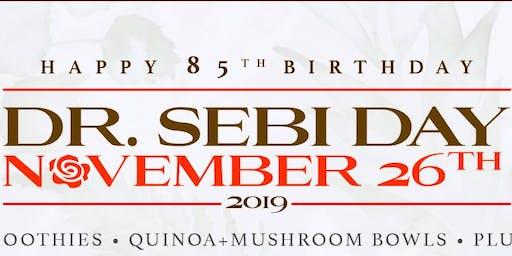 Dr. Sebi Day