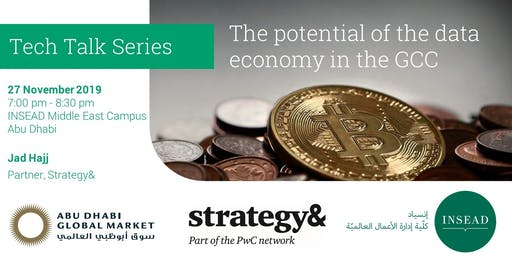 INSEAD Tech Talk - The potential of the data economy in the GCC