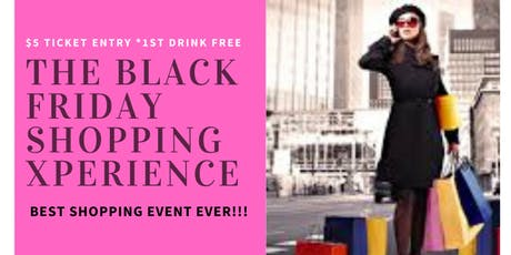 THE Black Friday Shopping Xperience tickets