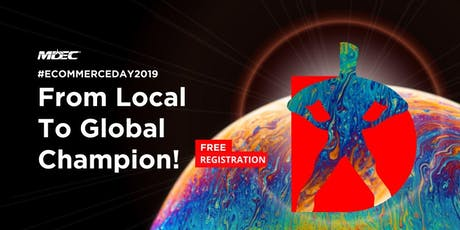 9 & 10 December 2019 | eCommerce Day 2019: From Local to Global Champion tickets