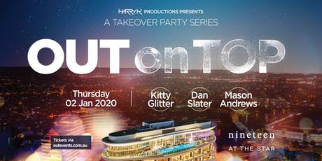 OUT on TOP Launch| Nineteen At The Star tickets