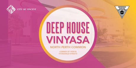 Deep House Yoga // North Perth Common tickets