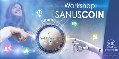 SANUSLIFE-Workshop  SANUSCOIN