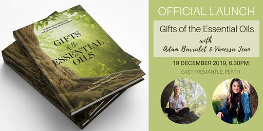 "OFFICIAL LAUNCH of ""Gifts of the Essential Oils"" book 19/12/19"