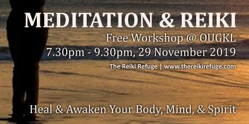 Free Meditation & Reiki Session In KL
