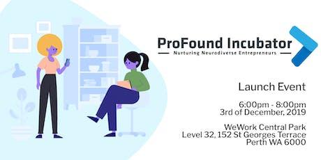 ProFound Incubator Launch tickets