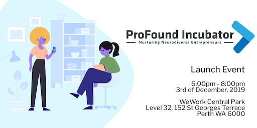 ProFound Incubator Launch
