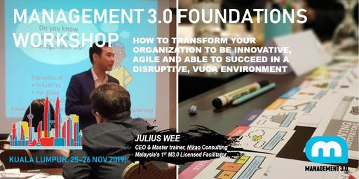 MANAGEMENT 3.0 FOUNDATIONS (Two-Day) WORKSHOP