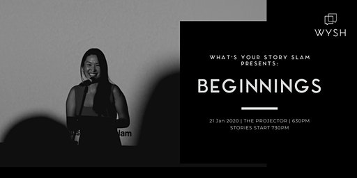 WYSH presents What's Your Story Slam - BEGINNINGS