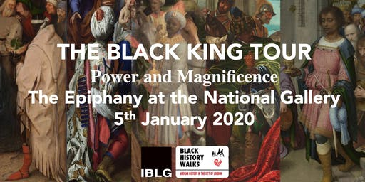 THE BLACK KING TOUR - The Epiphany at the National Gallery