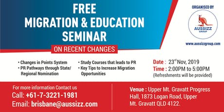 FREE MIGRATION & EDUCATION SEMINAR ON RECENT CHANGES tickets