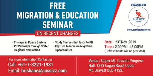 FREE MIGRATION & EDUCATION SEMINAR ON RECENT CHANGES