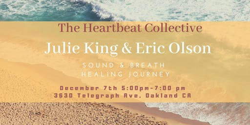 Sound and Breath Journey with Julie King and Eric Olson