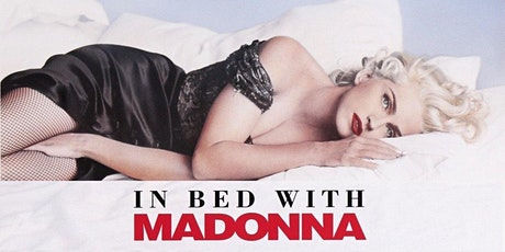 In Bed With Madonna - Mardi Gras Screening tickets