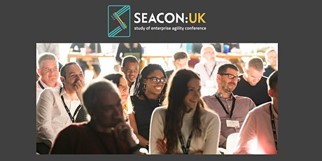 SEACON 2020 (The Study of Enterprise Agility Conference) tickets