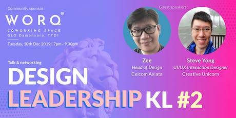 Design Leadership KL #2 tickets