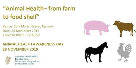 Animal Health - from farm to food shelf tickets
