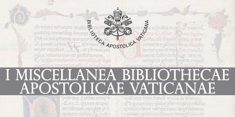 I Miscellanea Bibliothecae Apostolicae Vaticanae biglietti