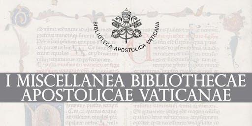 I Miscellanea Bibliothecae Apostolicae Vaticanae