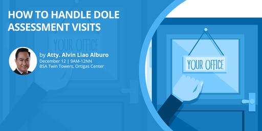 How to Handle DOLE Assessment Visits