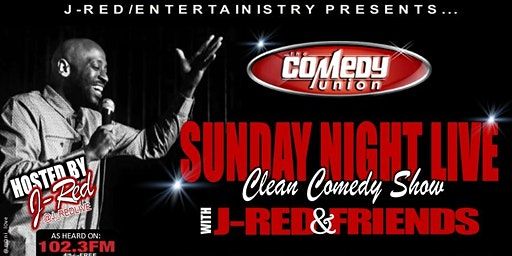 SUNDAY NIGHT LIVE with J-Red & Friends