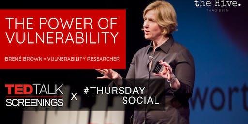 "TED Talk Screening x Thursday Social ""Power of Vulnerability"