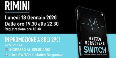 SWITCH SEMINAR BOOK RIMINI 13 GENNAIO 202O biglietti
