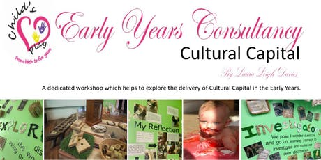 Cultural Capital in the Early Years Workshop tickets