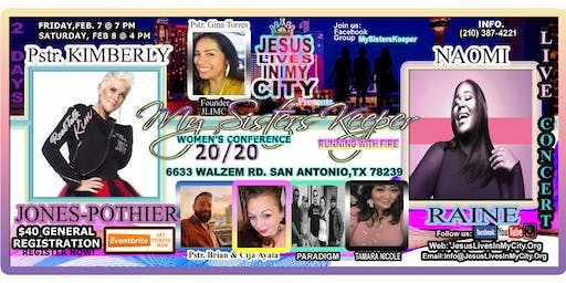 Jesus Lives In My City My Sister's Keeper Women's Conference