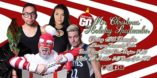 Wrestling GO: Mr Christmas' Holiday Spectacular